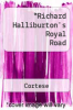 cover of Richard Halliburton`s Royal Road
