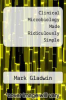 cover of Clinical Microbiology Made Ridiculously Simple (1st edition)