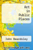 cover of Art in Public Places