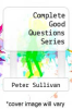 cover of Complete Good Questions Series