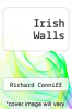 cover of Irish Walls (13th edition)