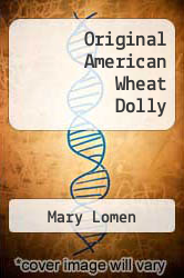 Cover of Original American Wheat Dolly EDITIONDESC (ISBN 978-0942323153)