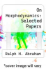 cover of On Morphodynamics: Selected Papers