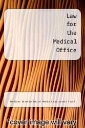 Cover of Law for the Medical Office 84 (ISBN 978-0942732009)