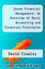 cover of Sound Financial Management: An Overview of Basic Accounting and Financial Principles for Nonprofit Community Development Organizations
