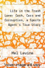 cover of Life in the Trash Lane: Cash, Cars and Corruption, a Sports Agent`s True Story