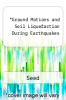 cover of Ground Motions and Soil Liquefaction During Earthquakes