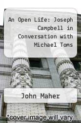 Cover of An Open Life: Joseph Campbell in Conversation with Michael Toms EDITIONDESC (ISBN 978-0943914473)