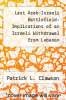 cover of Last Arab-Israeli Battlefield: Implications of an Israeli Withdrawal from Lebanon