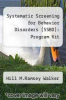 cover of Systematic Screening for Behavior Disorders (SSBD): Program Kit (2nd edition)