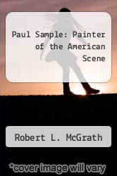 Cover of Paul Sample: Painter of the American Scene EDITIONDESC (ISBN 978-0944722015)