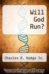 Cover of Will God Run? EDITIONDESC (ISBN 978-0945441427)