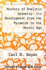 cover of History of Analytic Geometry: Its Development from the Pyramids to the Heroic Age