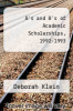 cover of A`s and B`s of Academic Scholarships, 1992-1993 (15th edition)