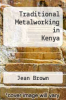cover of Traditional Metalworking in Kenya