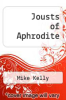 cover of Jousts of Aphrodite