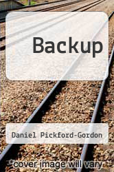 Backup by Daniel Pickford-Gordon - ISBN 9780956160119
