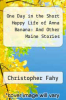 cover of One Day in the Short Happy Life of Anna Banana: And Other Maine Stories