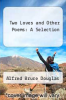 cover of Two Loves and Other Poems: A Selection