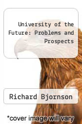 Cover of University of the Future: Problems and Prospects EDITIONDESC (ISBN 978-0962504105)