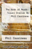 cover of The Book of Roads: Travel Stories By Phil Cousineau