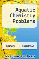 Cover of Aquatic Chemistry Problems  (ISBN 978-0962745232)
