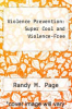 cover of Violence Prevention: Super Cool and Violence-Free