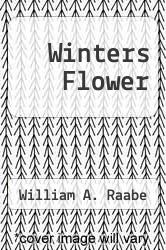 Cover of Winters Flower EDITIONDESC (ISBN 978-0963150608)