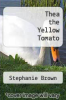 cover of Thea the Yellow Tomato