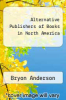 cover of Alternative Publishers of Books in North America