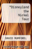 cover of Disneyland the Nickel Tour