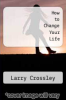 cover of How to Change Your Life