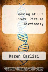 Cover of Looking at Our Lives: Picture Dictionary EDITIONDESC (ISBN 978-0964937901)