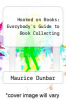cover of Hooked on Books: Everybody`s Guide to Book Collecting