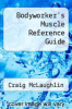 cover of Bodyworker`s Muscle Reference Guide
