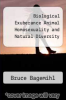 cover of Biological Exuberance Animal Homosexuality and Natural Diversity
