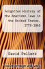 cover of Forgotten History of the American Jews in the United States, 1770-1865