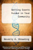 cover of Getting Grants Funded in Your Community