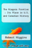 cover of The Niagara Frontier : Its Place in U.S. and Canadian History