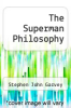 cover of The Superman Philosophy