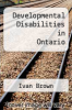 cover of Developmental Disabilities in Ontario