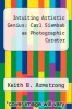 cover of Intuiting Artistic Genius: Carl Siembab as Photographic Curator