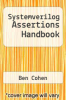 cover of Systemverilog Assertions Handbook