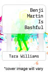 Cover of Benji Martin Is Bashful  (ISBN 978-0970572714)