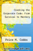 cover of Cracking the Corporate Code: From Survival to Mastery