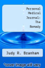 cover of Personal Medical Journal: The Remedy