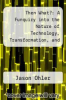 cover of Then What?: A Funquiry into the Nature of Technology, Transformation, and Marshall McLuhan