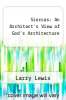 cover of Sierras: An Architect`s View of God`s Architecture