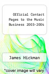 Cover of Official Contact Pages to the Music Business 2003-2004 EDITIONDESC (ISBN 978-0972990004)