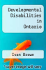 cover of Developmental Disabilities in Ontario (2nd edition)